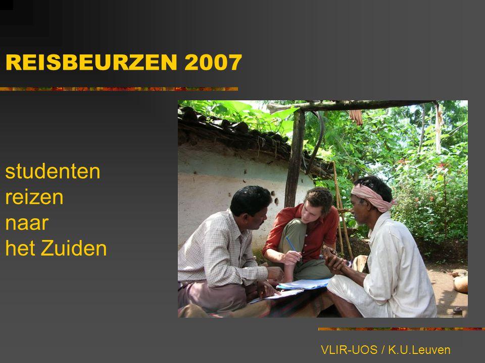 REISBEURZEN 2007 studenten reizen naar het Zuiden VLIR-UOS / K.U.Leuven
