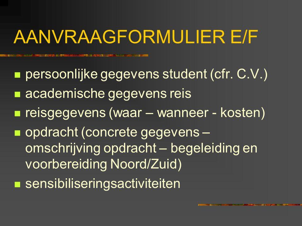 AANVRAAGFORMULIER E/F persoonlijke gegevens student (cfr.