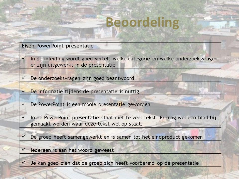 Beoordeling Eisen PowerPoint presentatie In de inleiding wordt goed vertelt welke categorie en welke onderzoeksvragen er zijn uitgewerkt in de present