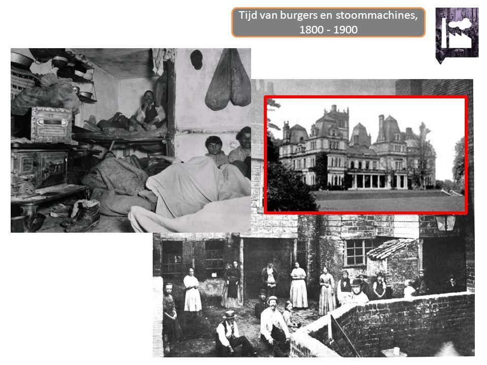 Tijd van burgers en stoommachines 1800 - 1900 10