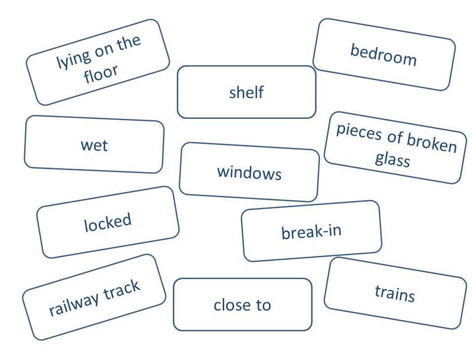 lying on the floor railway track locked wet windows close to shelf trains break-in pieces of broken glass bedroom