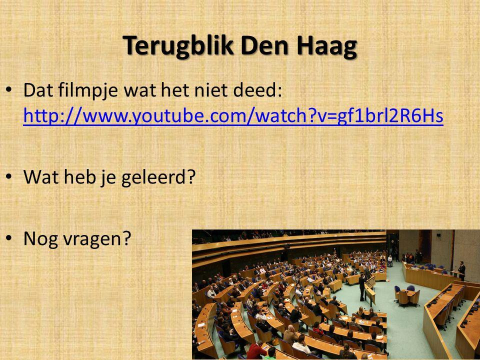 Terugblik Den Haag Dat filmpje wat het niet deed: http://www.youtube.com/watch?v=gf1brl2R6Hs http://www.youtube.com/watch?v=gf1brl2R6Hs Wat heb je gel