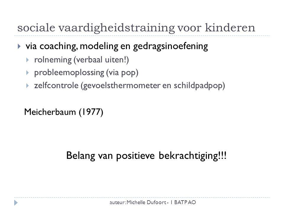 parent management training auteur: Michelle Dufoort - 1 BATP AO  het versterken van de opvoedingsvaardigheden  het versterken van het geloof dat ouders hebben in eigen kunnen Belang van positieve bekrachtiging!!.