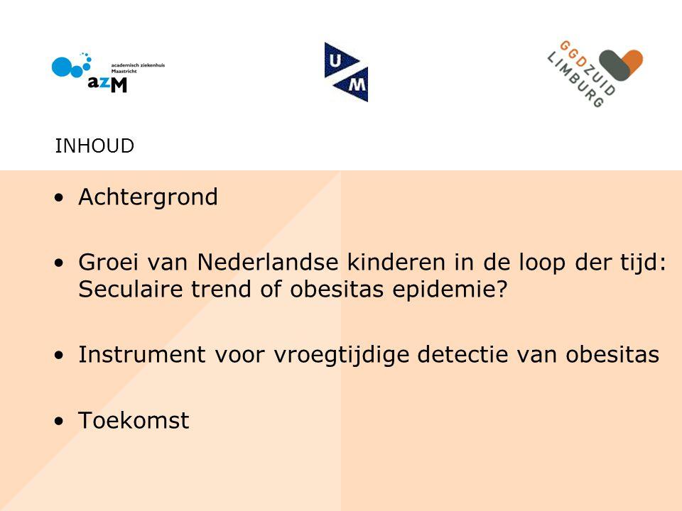Achtergrond Groei van Nederlandse kinderen in de loop der tijd: Seculaire trend of obesitas epidemie? Instrument voor vroegtijdige detectie van obesit
