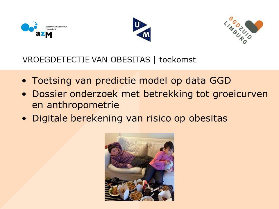 Toetsing van predictie model op data GGD Dossier onderzoek met betrekking tot groeicurven en anthropometrie Digitale berekening van risico op obesitas
