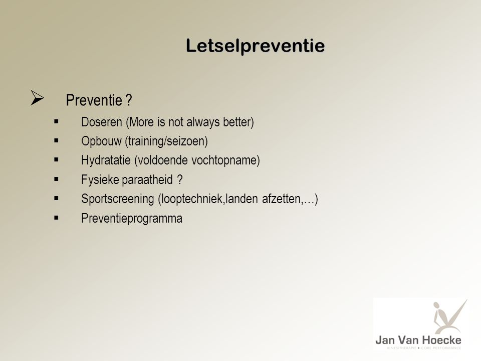 Letselpreventie  Preventie .
