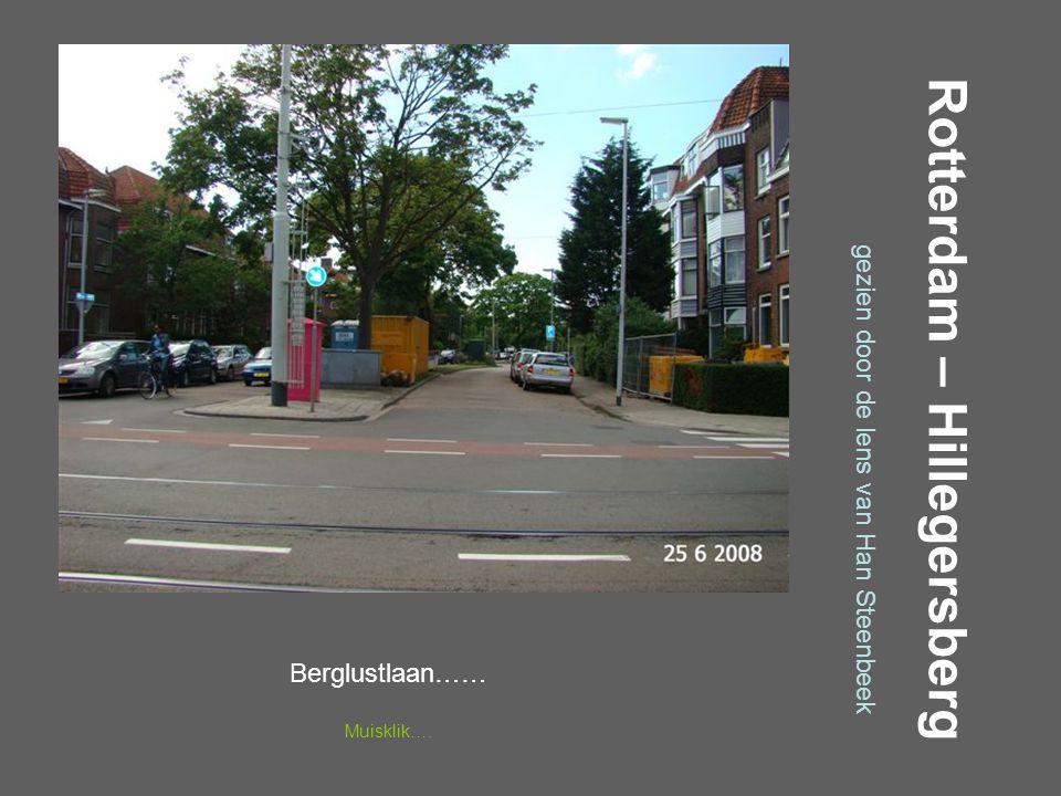Rotterdam – Hillegersberg gezien door de lens van Han Steenbeek Berglustlaan…… Muisklik….