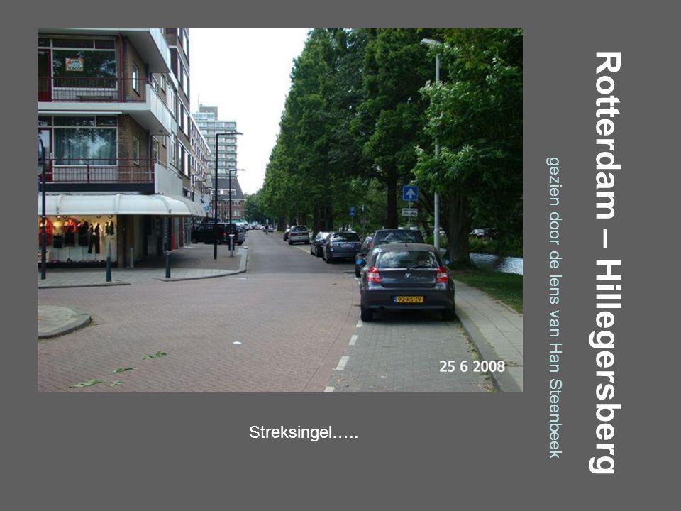 Rotterdam – Hillegersberg gezien door de lens van Han Steenbeek Straatweg / Muizengaatje…..