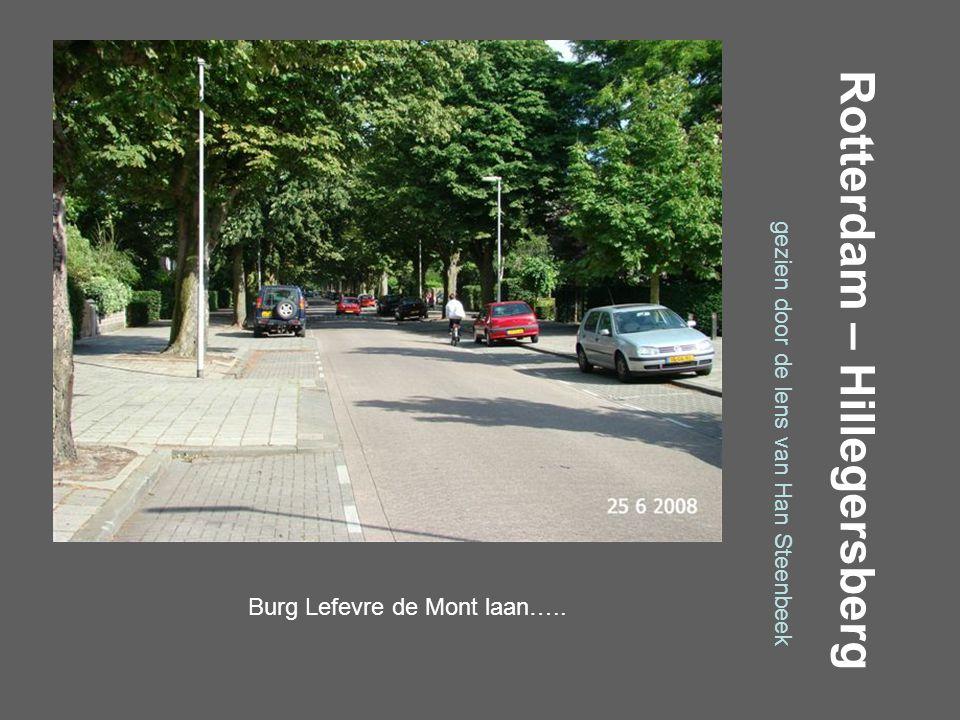 Rotterdam – Hillegersberg gezien door de lens van Han Steenbeek Weissenbruchlaan…..