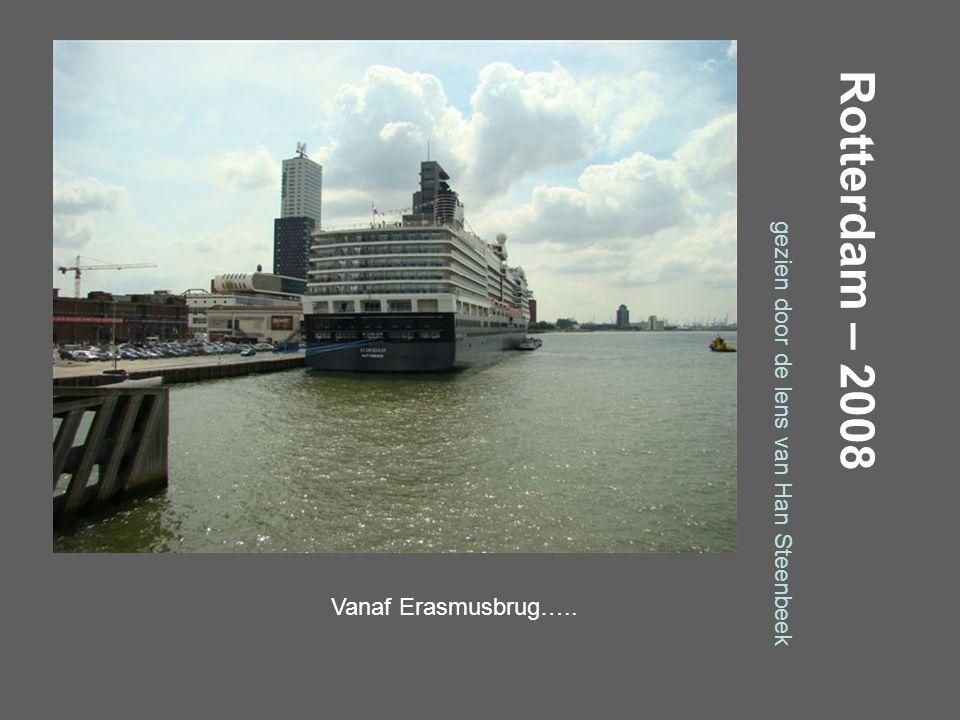 Rotterdam – 2008 gezien door de lens van Han Steenbeek Willemsplein…..
