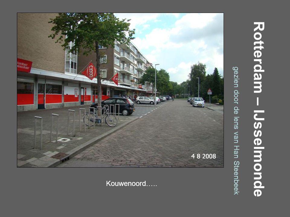 Rotterdam – IJsselmonde gezien door de lens van Han Steenbeek Huniadijk…..