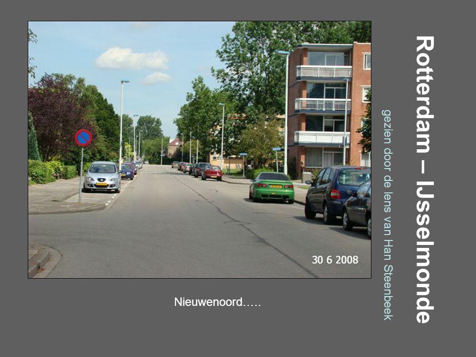Rotterdam – IJsselmonde gezien door de lens van Han Steenbeek Molgerdijk…..
