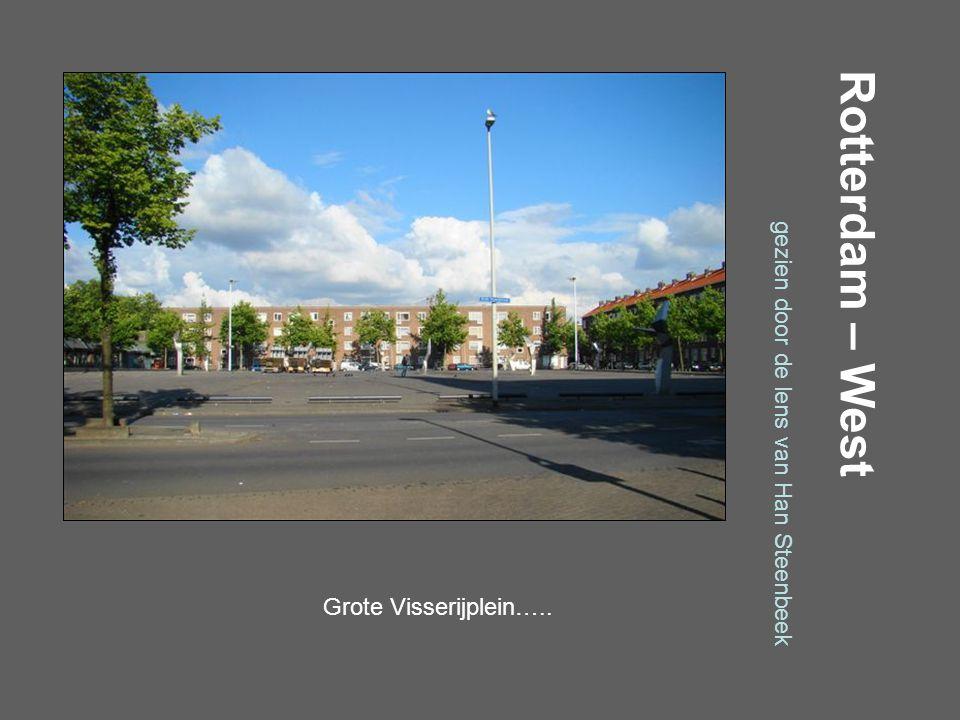 Rotterdam – West gezien door de lens van Han Steenbeek Gijsinglaan…… Muisklik….
