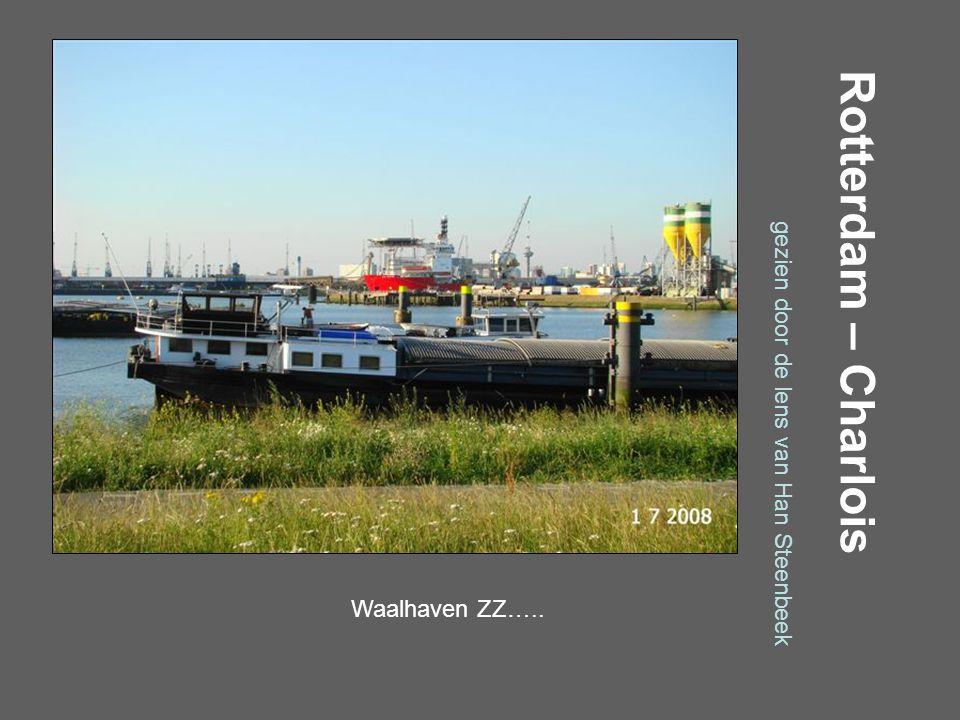 Rotterdam – Charlois gezien door de lens van Han Steenbeek Waalhaven – A. Fokkerweg…..