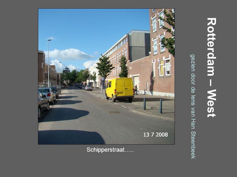 Rotterdam – West gezien door de lens van Han Steenbeek Schiedamseweg…..