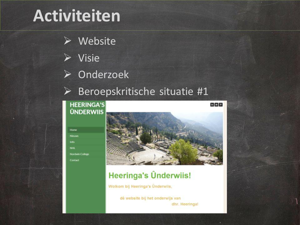 Activiteiten  Website  Visie  Onderzoek  Beroepskritische situatie #1