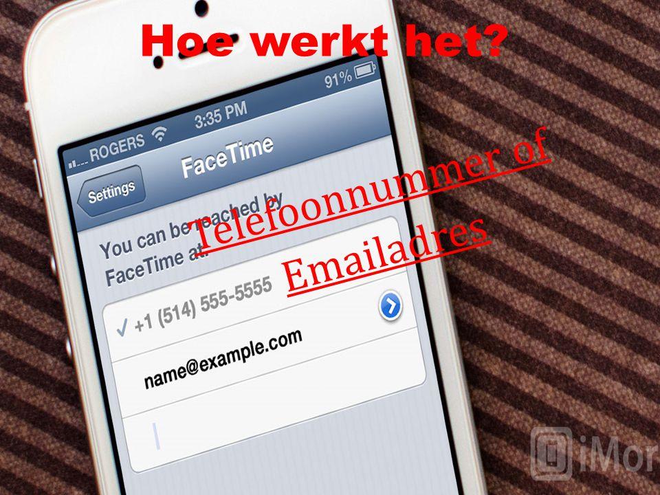 Hoe werkt het? Telefoonnummer of Emailadres