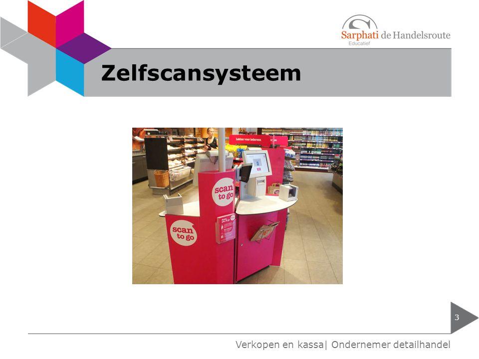 Zelfscansysteem 3 Verkopen en kassa| Ondernemer detailhandel