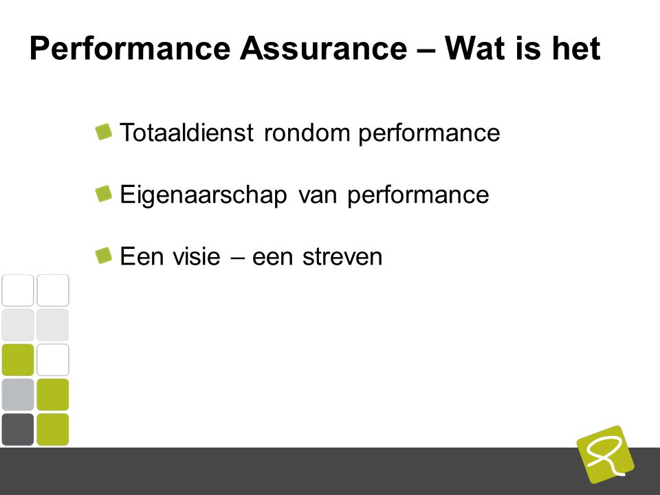 COMPUTEST BORREL – 2 Mei 2014 Performance Assurance – Wat is het Focus op performance Continu proces door Life Cycle Intensieve samenwerking Totaal grip op performance
