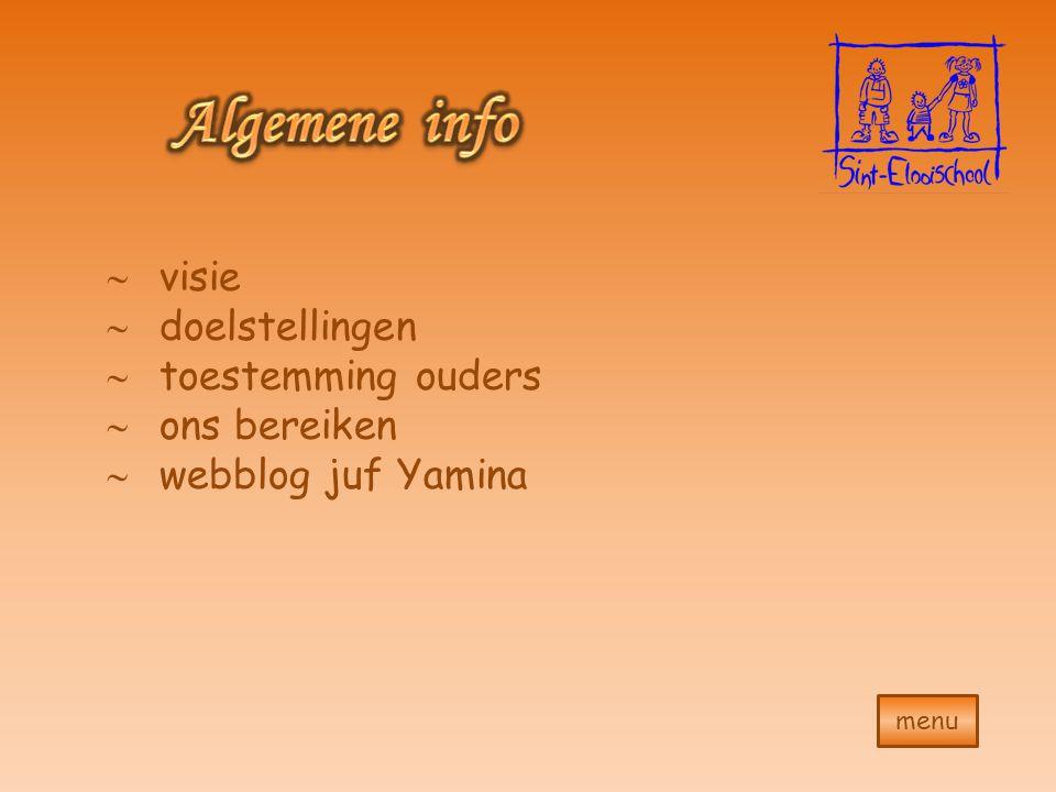 menu  visie  doelstellingen  toestemming ouders  ons bereiken  webblog juf Yamina