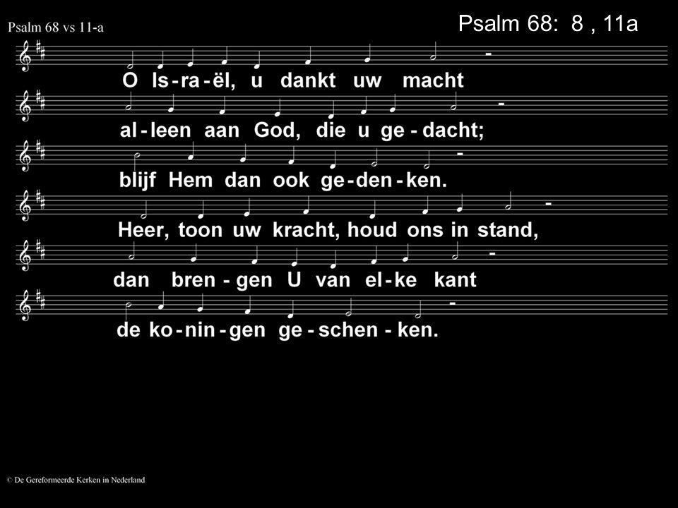 Psalm 68: 8, 11a