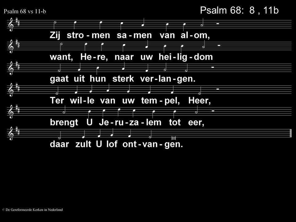 Psalm 68: 8, 11b