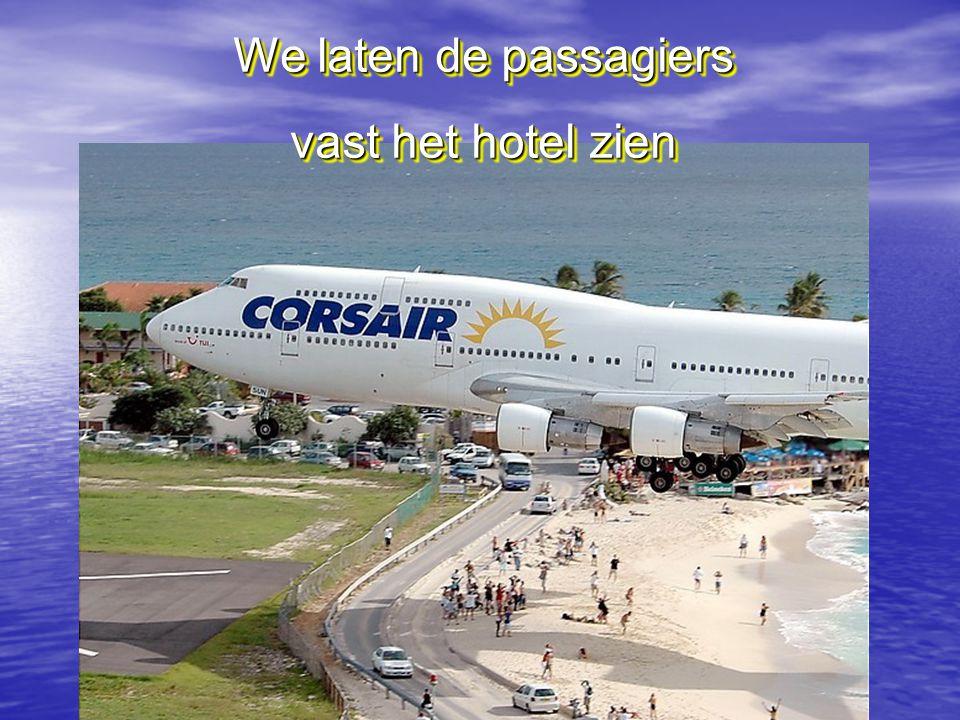 We laten de passagiers vast het hotel zien We laten de passagiers vast het hotel zien