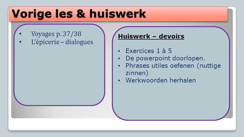 Vorige les & huiswerk Voyages p.
