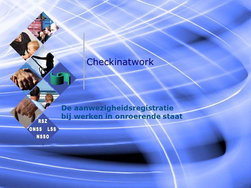 Checkinatwork De aanwezigheidsregistratie bij werken in onroerende staat