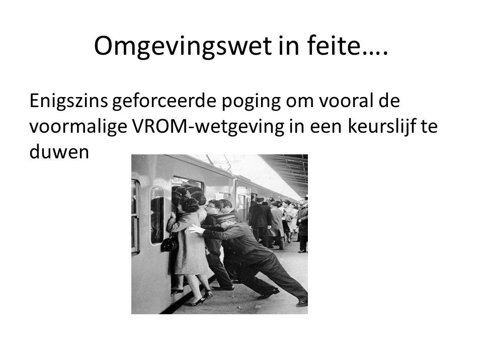Rechtstreeks werkende regels: Rijk Voor onder meer: milieubelastende activiteiten (met maatwerk, BBT: huidige Activiteitenbesluit) Beperkingengebied activiteit bij Rijkswegen en Schiphol