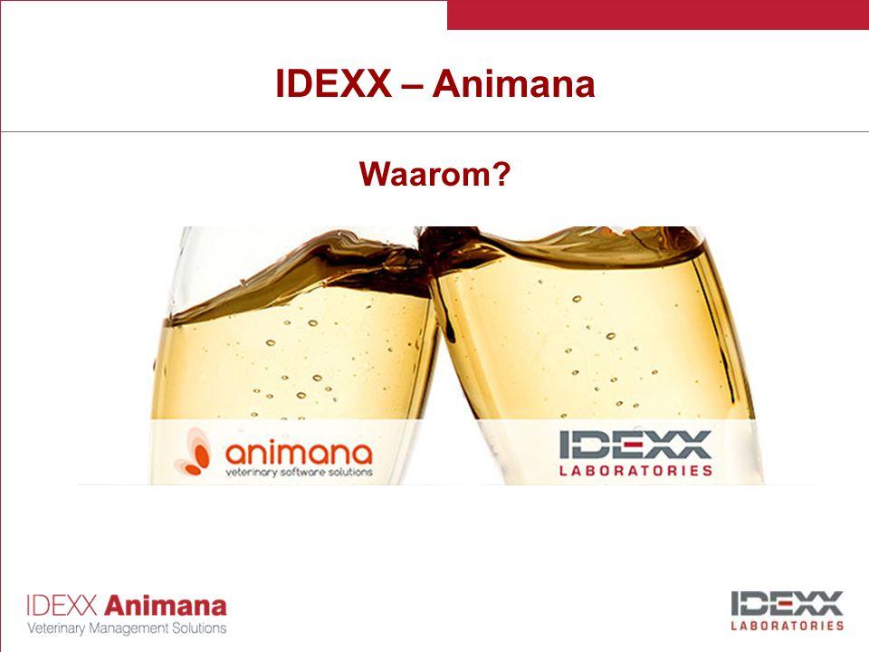 IDEXX – Animana Waarom?