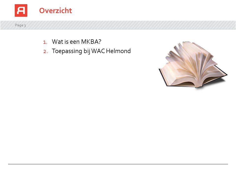 Uitkomsten MKBA WAC pilot Helmond Kanttekeningen: Pilot (hogere kosten opstart, inefficiënte schaal) Representativiteit van pilotgroep (zwaarste categorie)