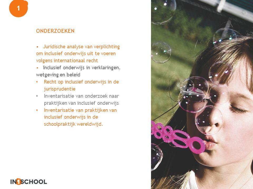 ONDERZOEKEN Juridische analyse van verplichting om inclusief onderwijs uit te voeren volgens internationaal recht Inclusief onderwijs in verklaringen,