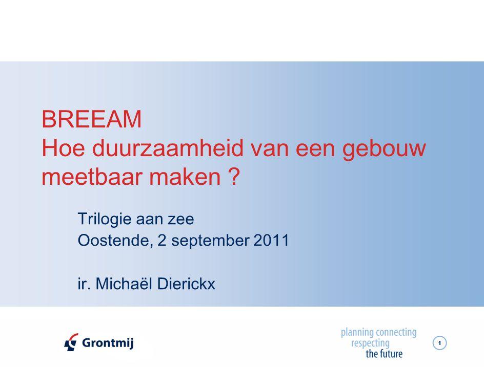 2 Agenda  BREEAM  Case: Hoofdkwartier Grontmij, Mechelen