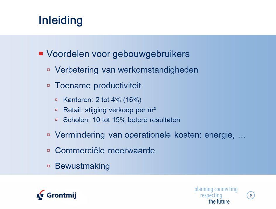 39 Economische aspecten  Premies, subsidies en fiscale optimalisatie  Vermindering onroerende voorheffing energiezuinige gebouwen  Ventilatie met warmteterugwinning: 3.750 €  Koudewarmteopslagsysteem: 4.560 €  Snelheidsregelaars: ca.