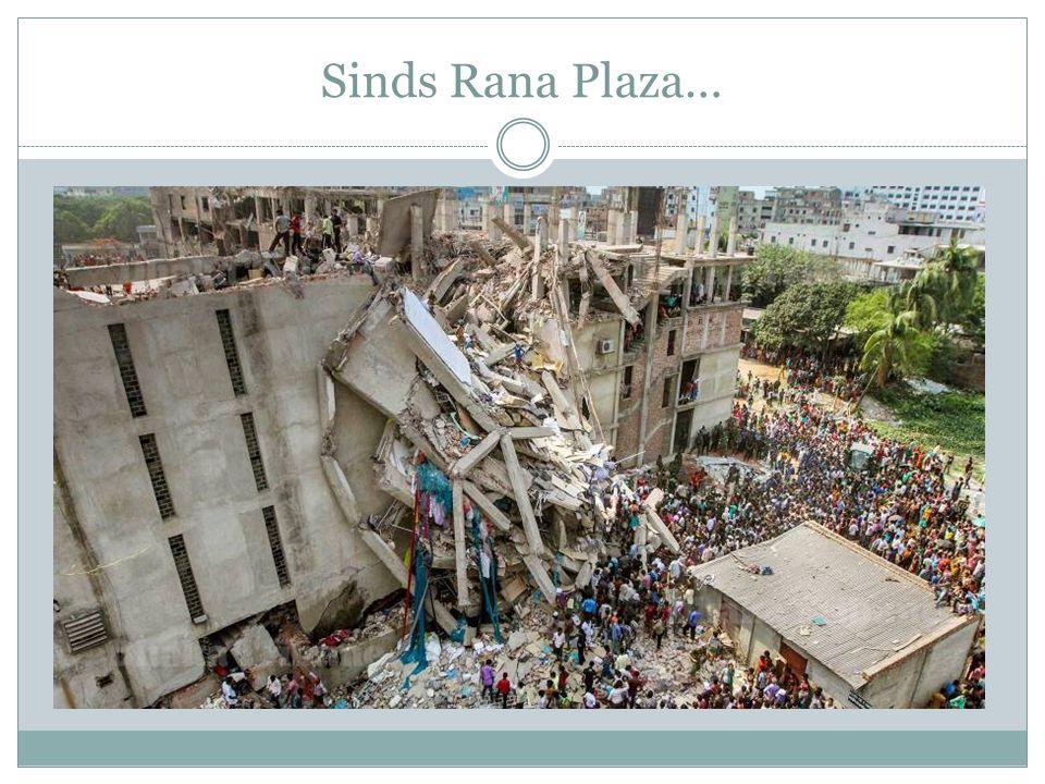 Sinds Rana Plaza…