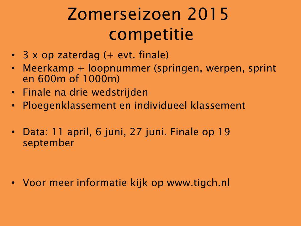 Zomerseizoen 2015 competitie 3 x op zaterdag (+ evt. finale) Meerkamp + loopnummer (springen, werpen, sprint en 600m of 1000m) Finale na drie wedstrij