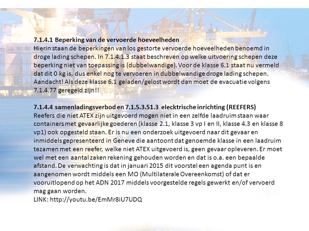 7.1.4.1 Beperking van de vervoerde hoeveelheden Hierin staan de beperkingen van los gestorte vervoerde hoeveelheden benoemd in droge lading schepen. I