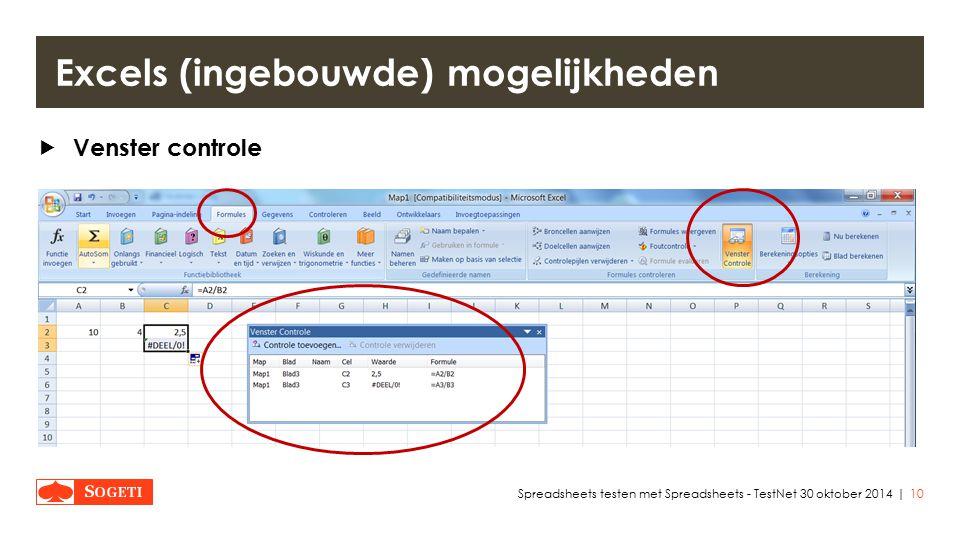 |  Venster controle 10Spreadsheets testen met Spreadsheets - TestNet 30 oktober 2014 Excels (ingebouwde) mogelijkheden