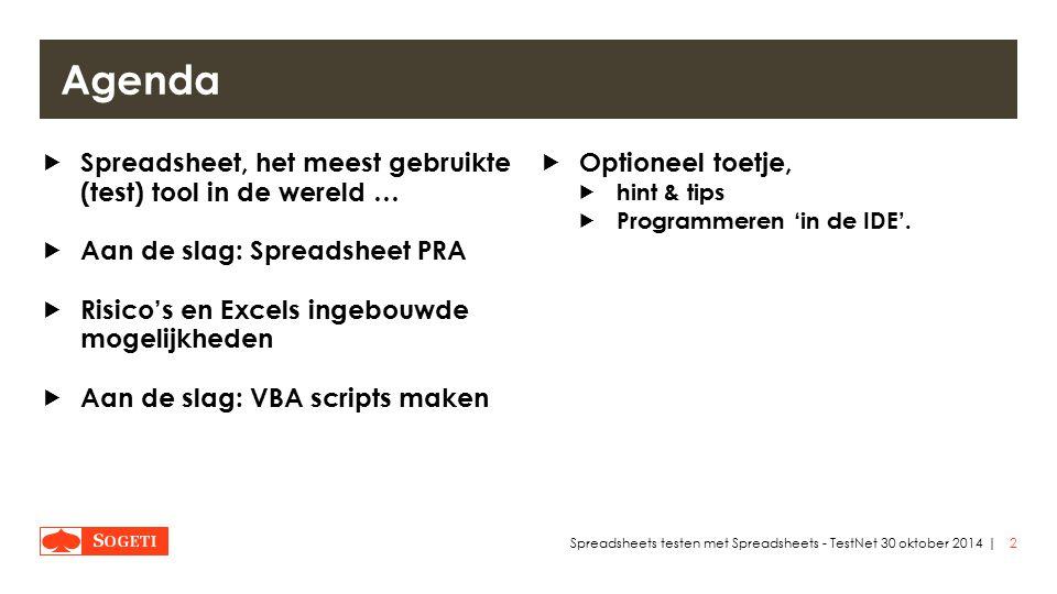 |  Tabel ipv lijst 13Spreadsheets testen met Spreadsheets - TestNet 30 oktober 2014 Excels (ingebouwde) mogelijkheden