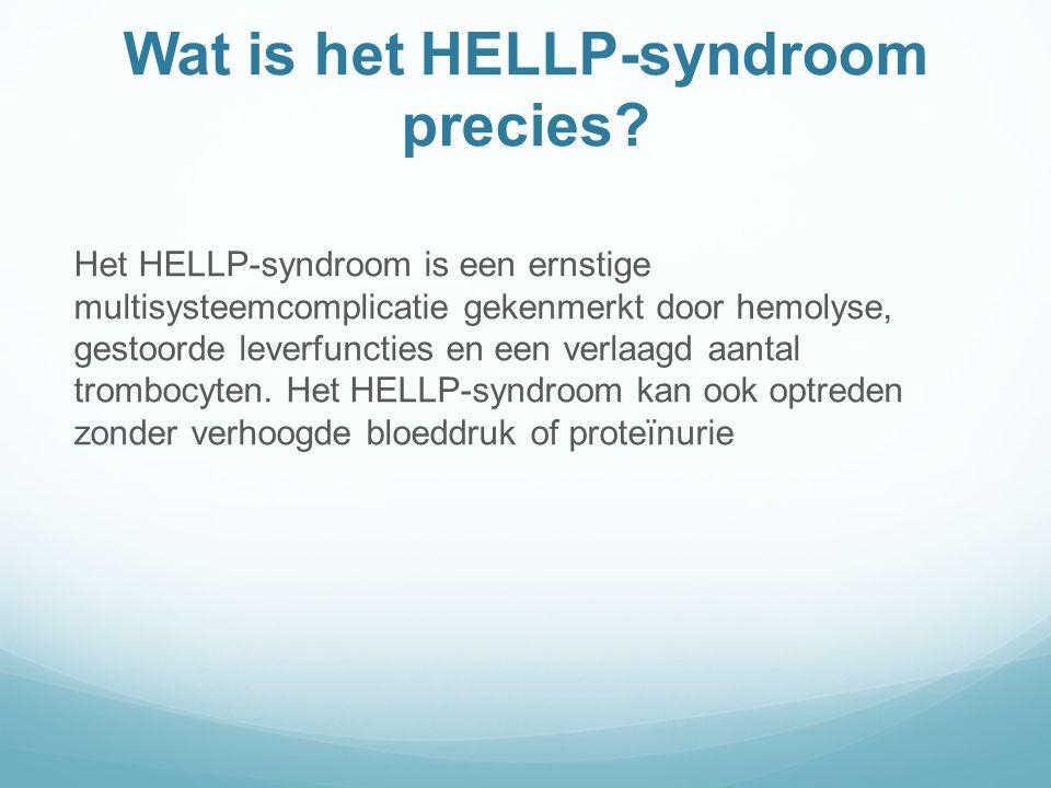Wat is het HELLP-syndroom precies.