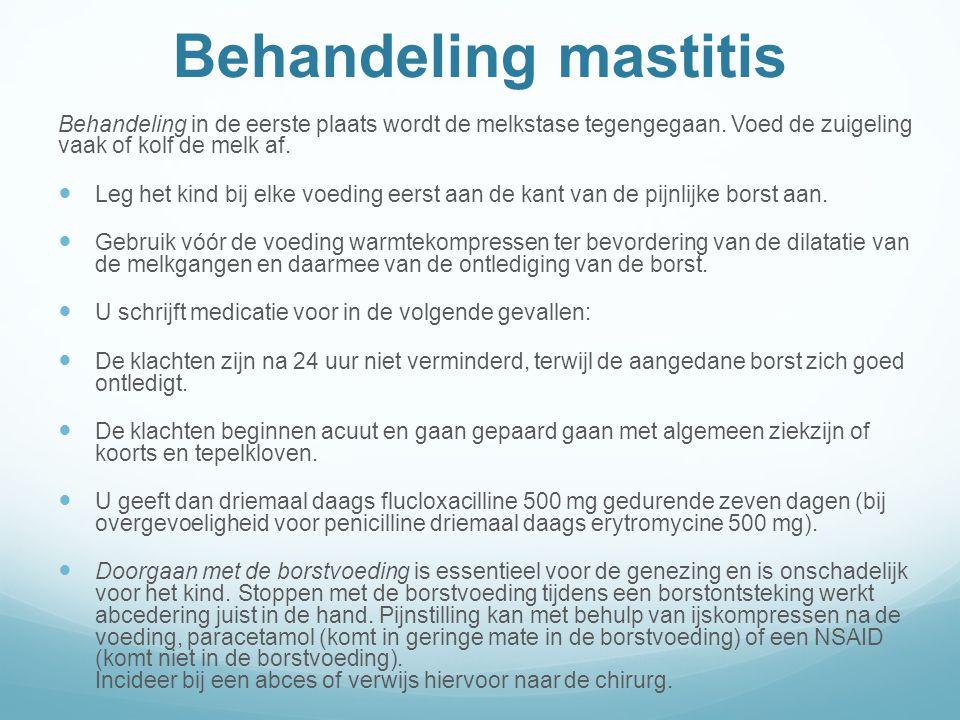 Behandeling mastitis Behandeling in de eerste plaats wordt de melkstase tegengegaan.