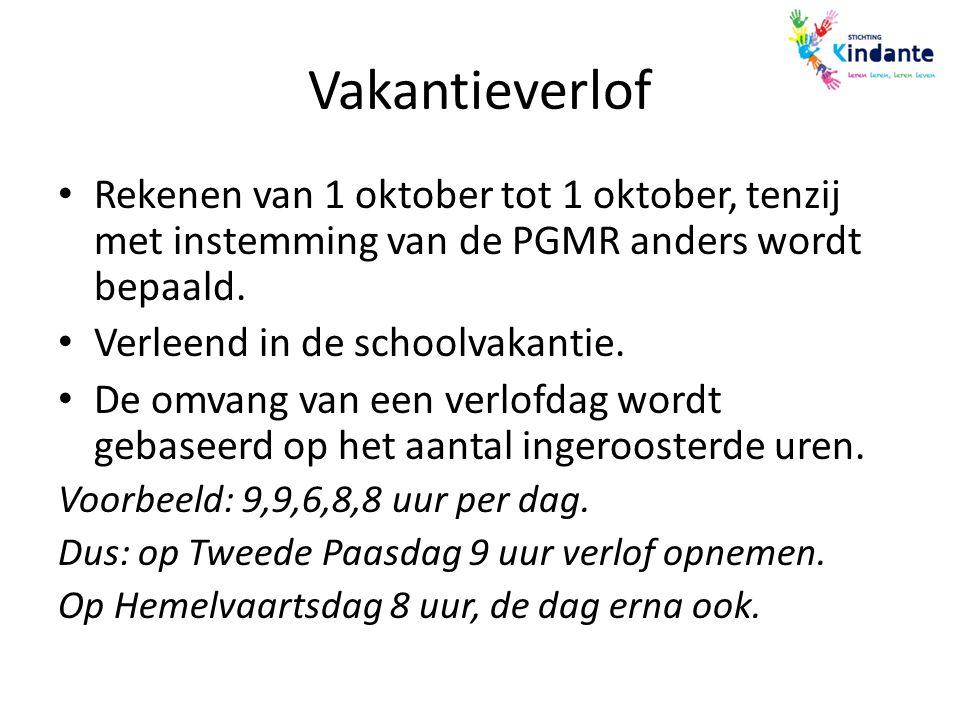 Vakantieverlof Rekenen van 1 oktober tot 1 oktober, tenzij met instemming van de PGMR anders wordt bepaald. Verleend in de schoolvakantie. De omvang v
