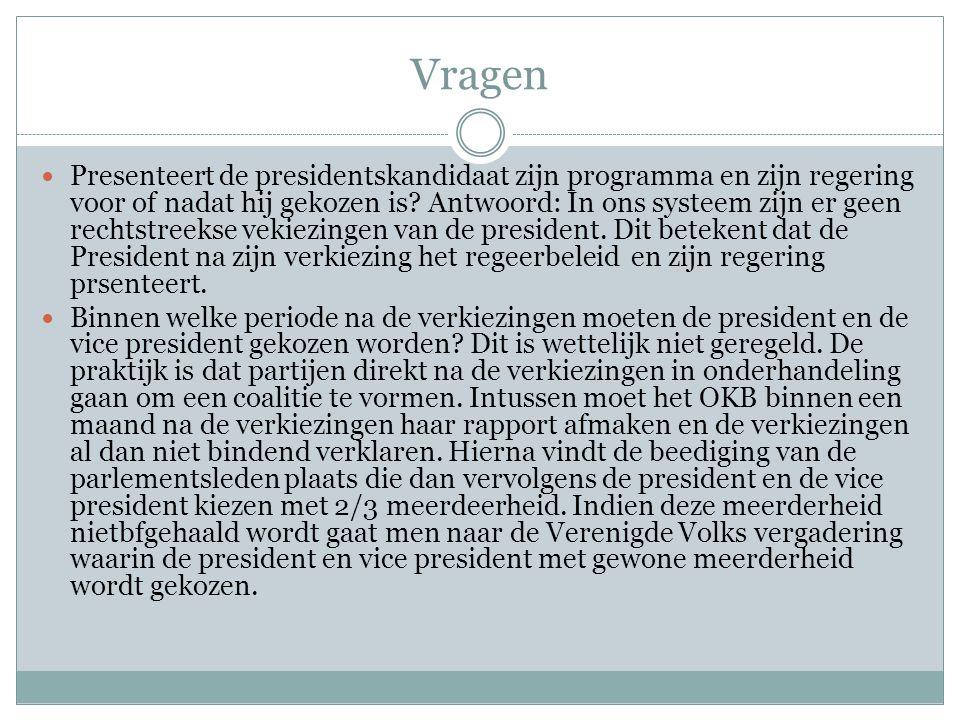Vragen Presenteert de presidentskandidaat zijn programma en zijn regering voor of nadat hij gekozen is.
