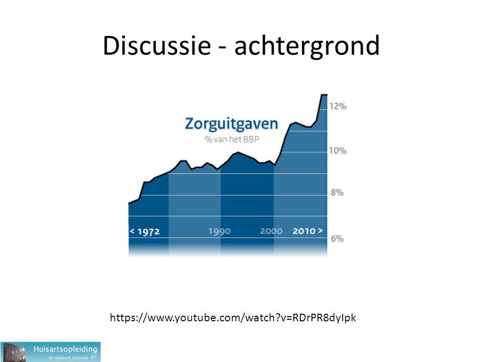 Discussie - achtergrond https://www.youtube.com/watch?v=RDrPR8dyIpk
