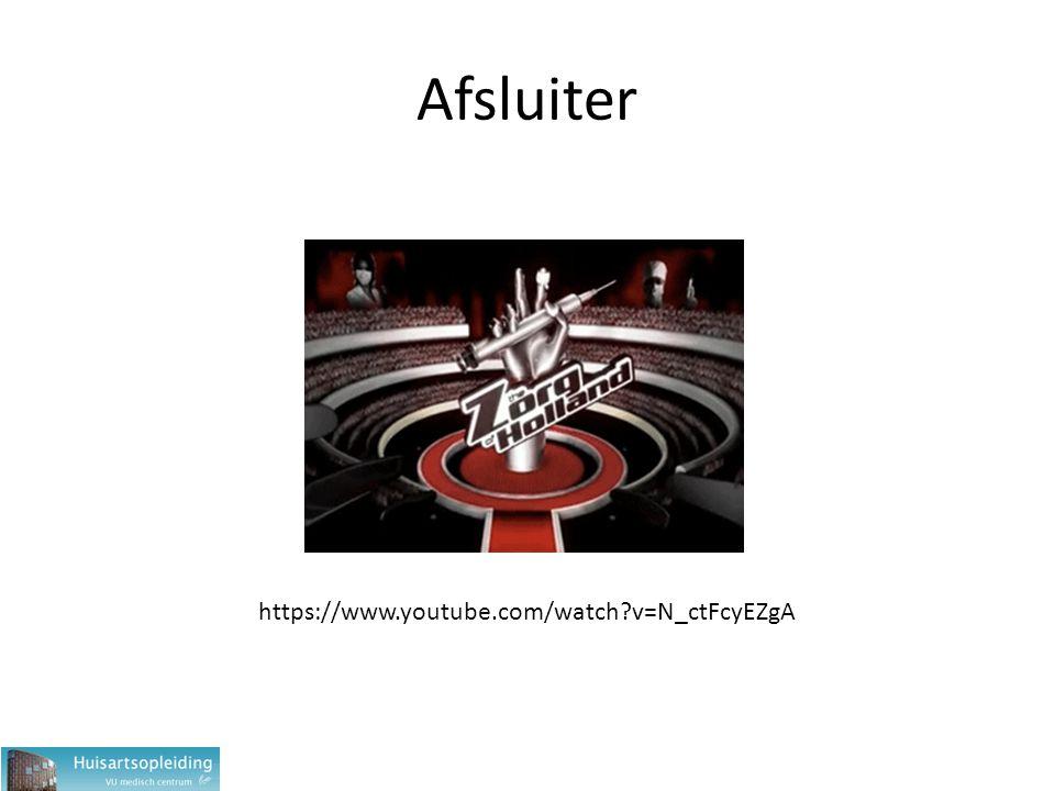 Afsluiter https://www.youtube.com/watch?v=N_ctFcyEZgA