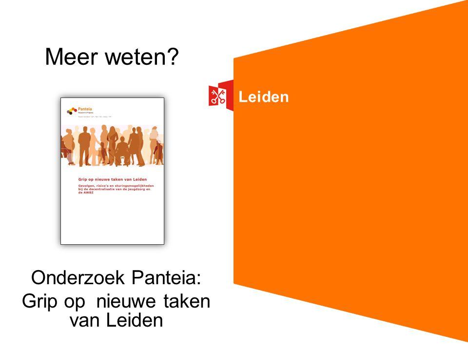 Leiden Meer weten? Onderzoek Panteia: Grip op nieuwe taken van Leiden