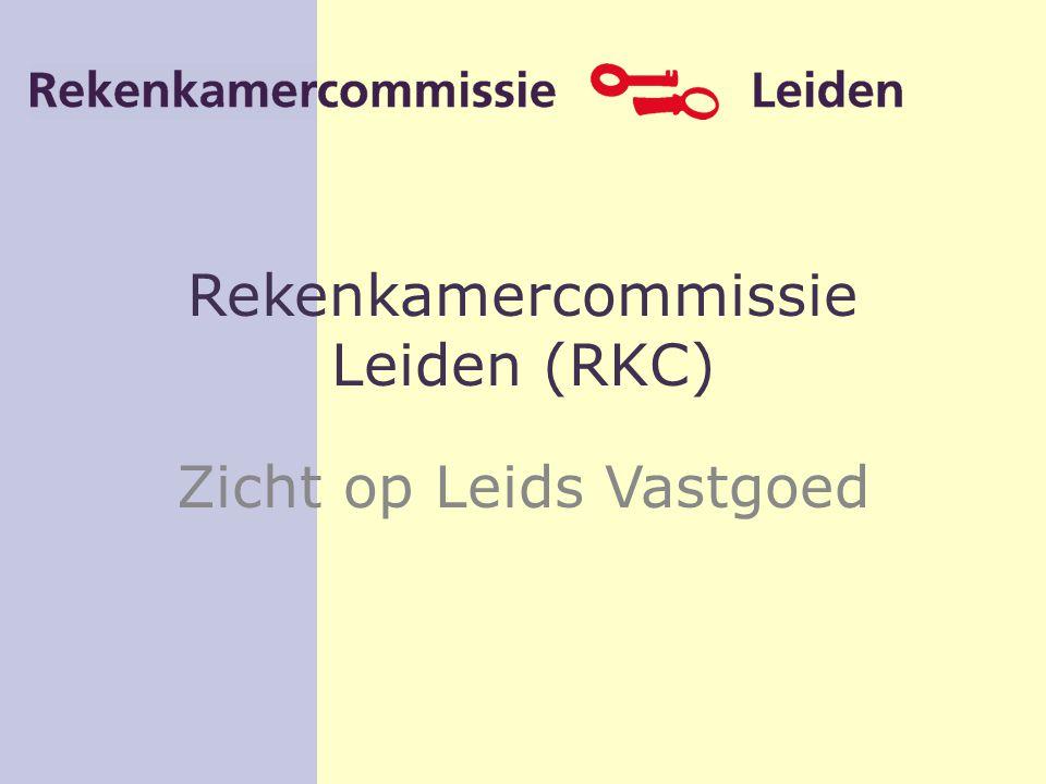 Rekenkamercommissie Leiden (RKC) Zicht op Leids Vastgoed