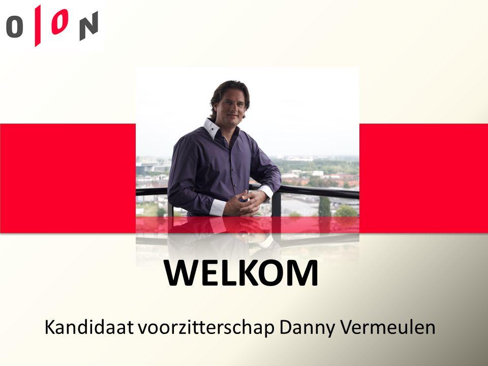 Kandidaat voorzitterschap Danny Vermeulen WELKOM