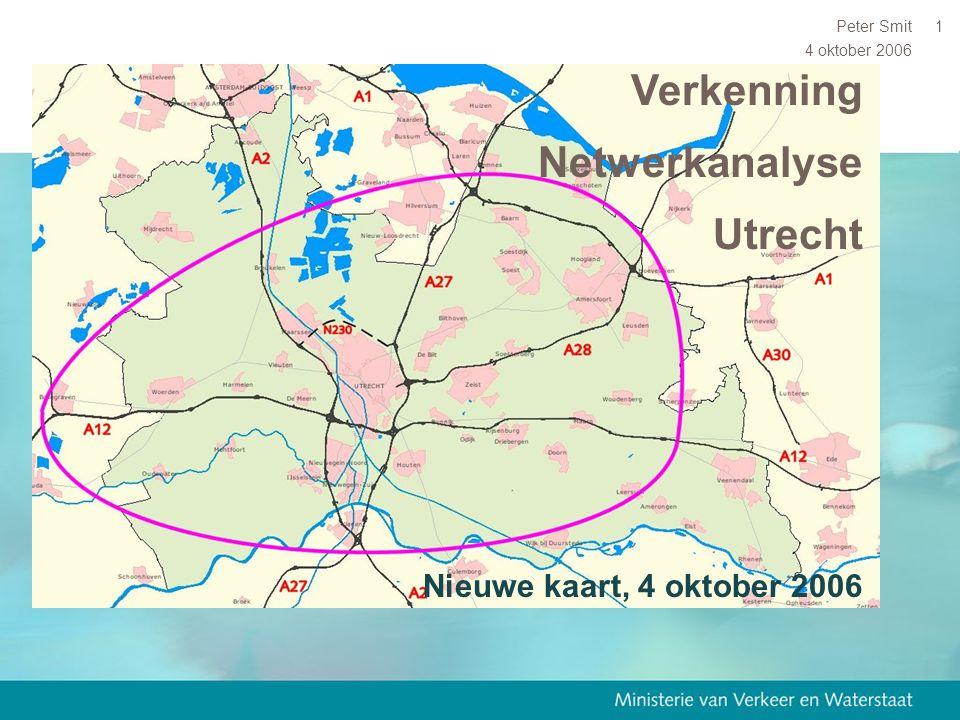 4 oktober 2006 Peter Smit1 Verkenning Netwerkanalyse Utrecht Nieuwe kaart, 4 oktober 2006